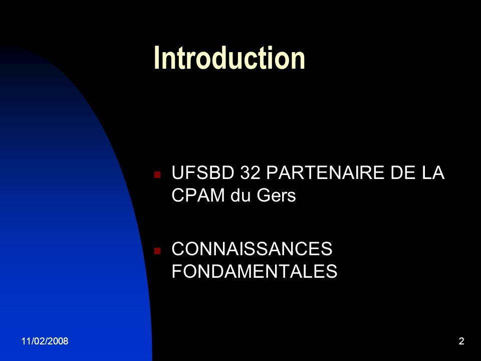 Introduction UFSBD 32 PARTENAIRE DE LA CPAM du Gers