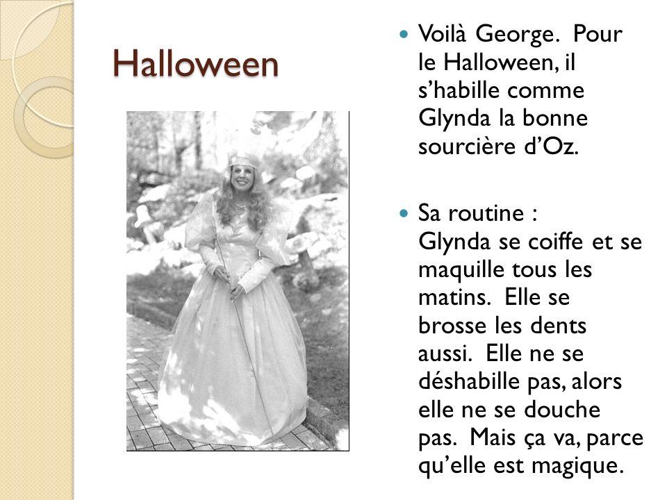 Halloween Voilà George. Pour le Halloween, il s'habille comme Glynda la bonne sourcière d'Oz.