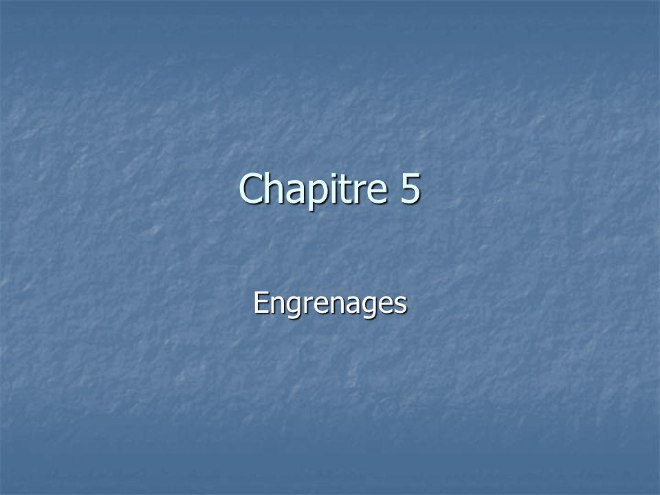 Chapitre 5 Engrenages