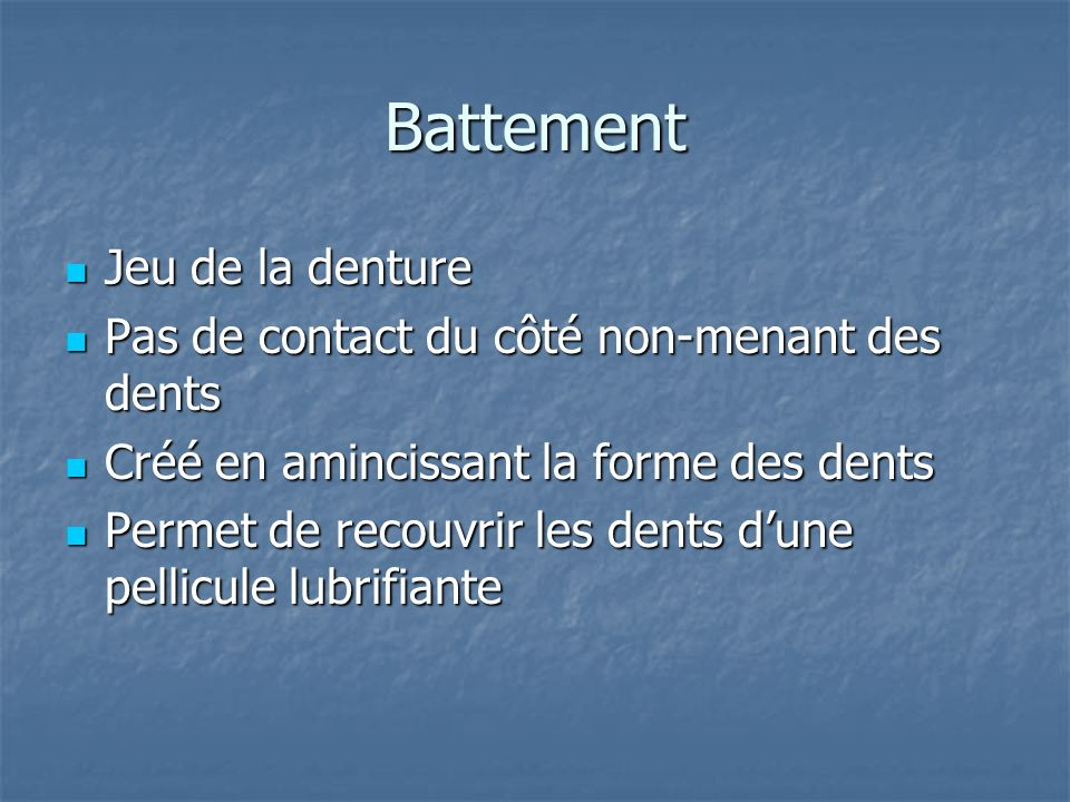 Battement Jeu de la denture