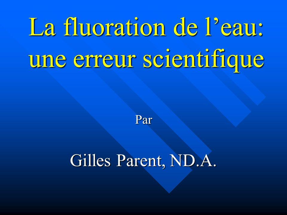 La fluoration de l'eau: une erreur scientifique