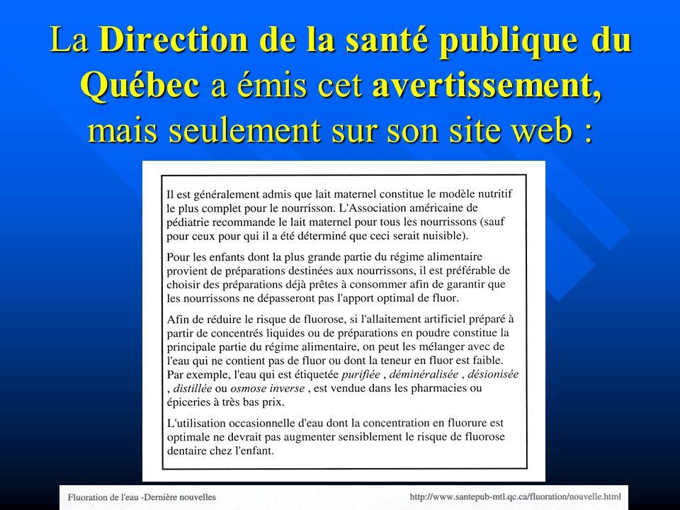 La Direction de la santé publique du Québec a émis cet avertissement, mais seulement sur son site web :