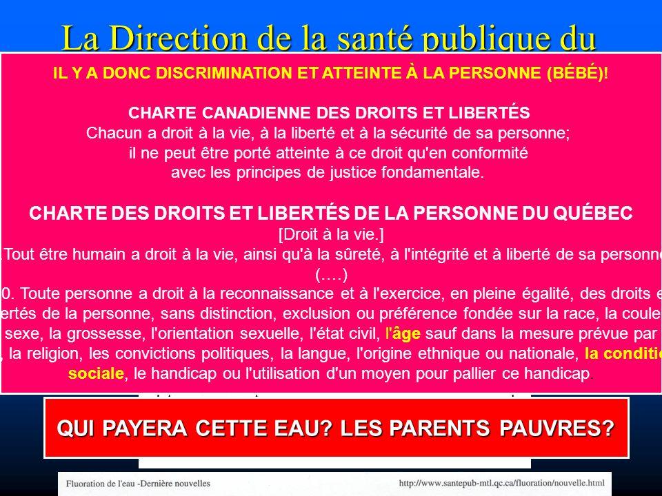 La Direction de la santé publique du Québec a émis cette avertissement suivant mais seulement sur son site