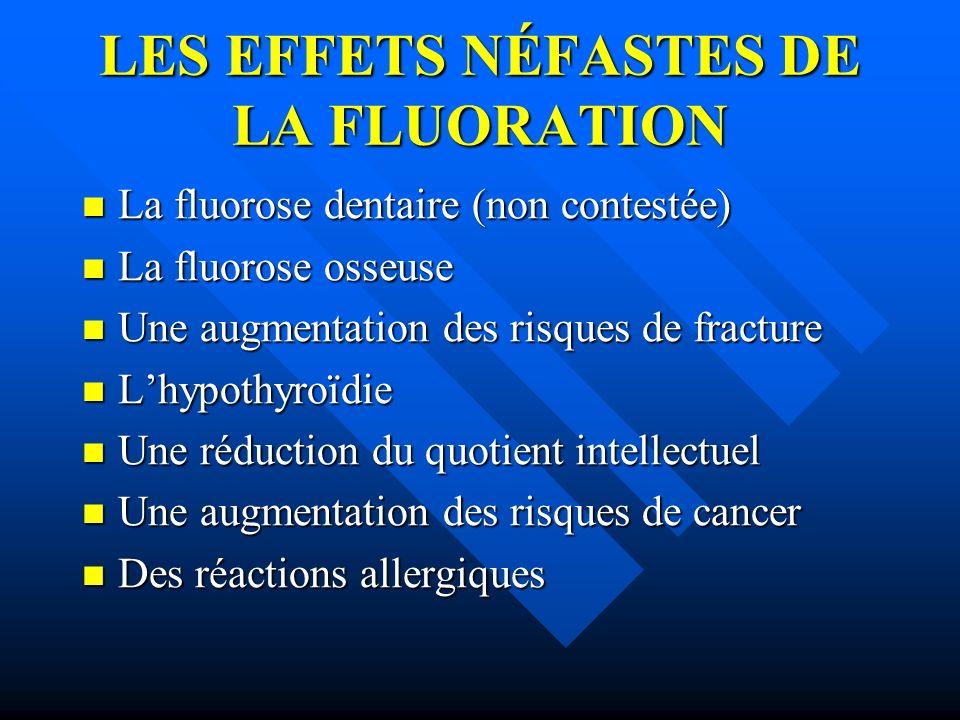 LES EFFETS NÉFASTES DE LA FLUORATION