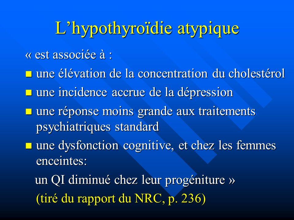 L'hypothyroïdie atypique