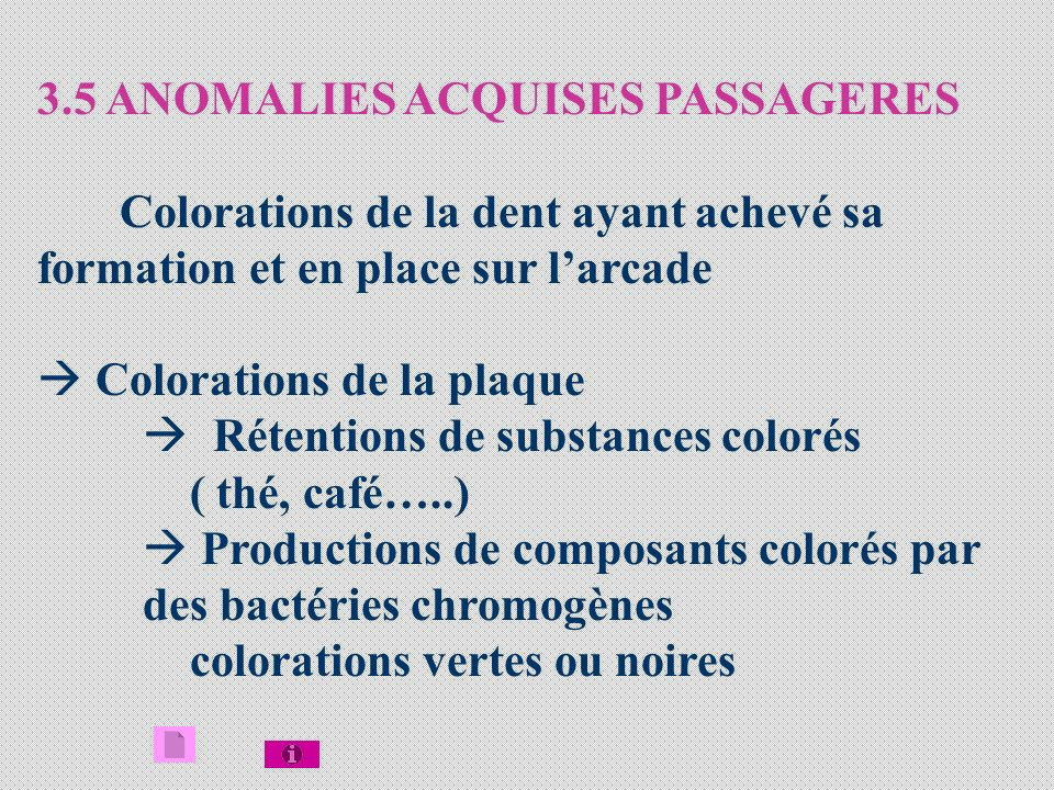3.5 ANOMALIES ACQUISES PASSAGERES