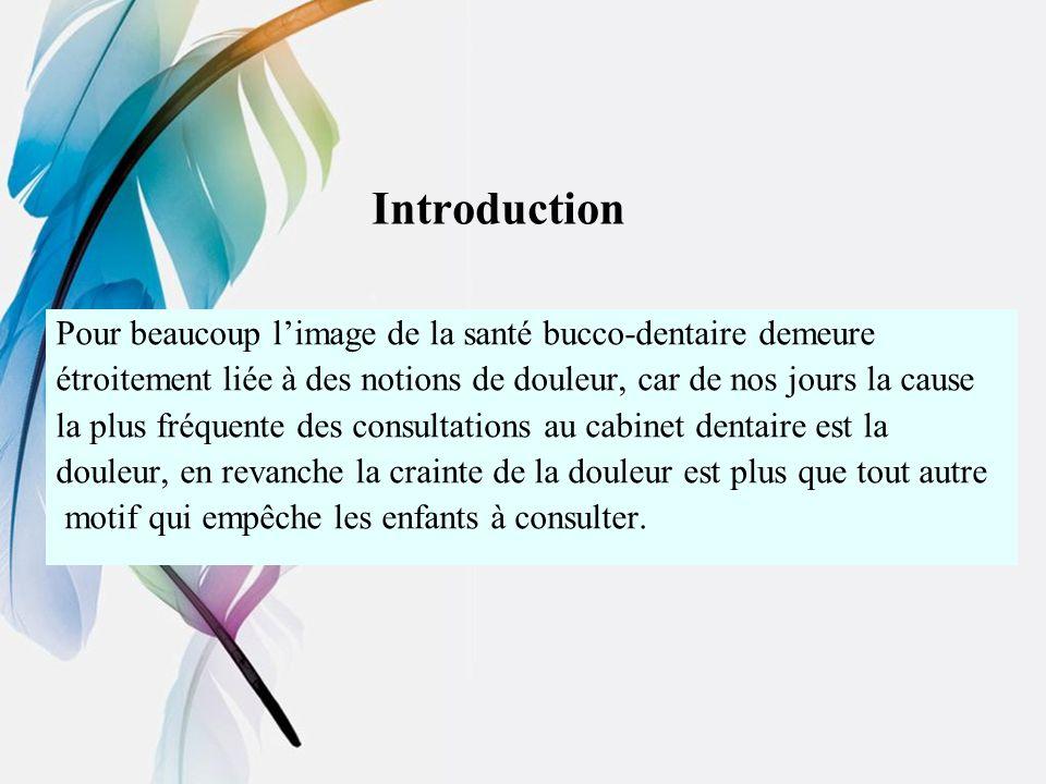 Introduction Pour beaucoup l'image de la santé bucco-dentaire demeure