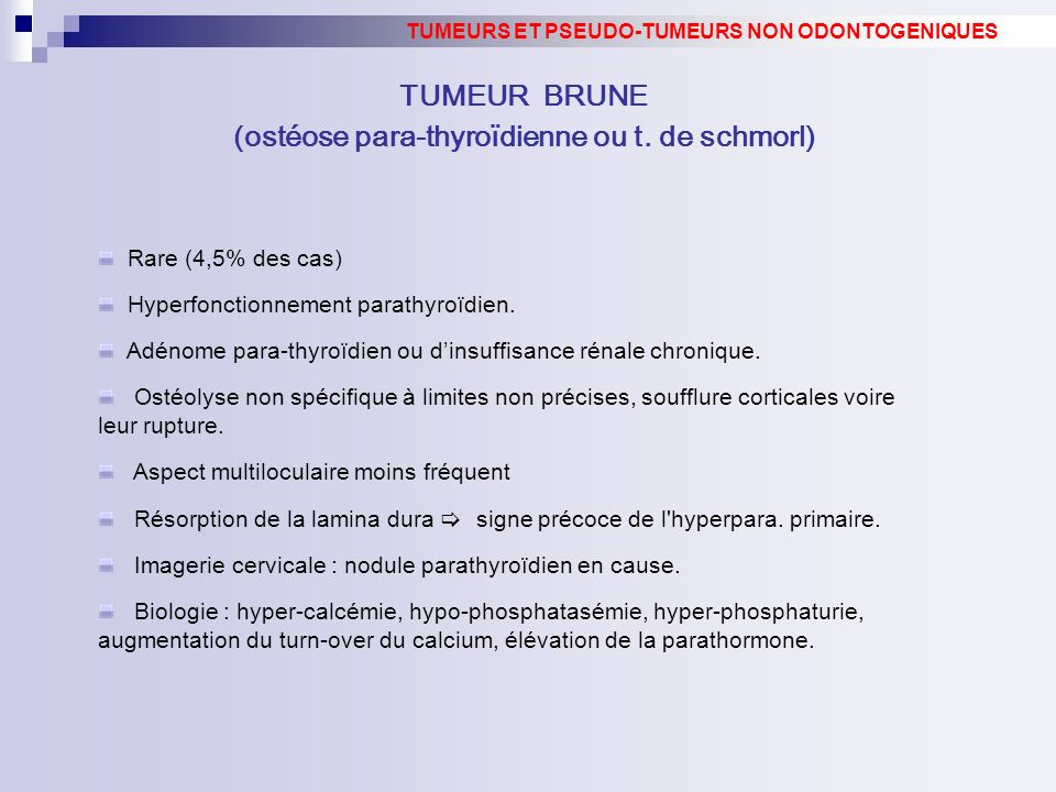(ostéose para-thyroïdienne ou t. de schmorl)