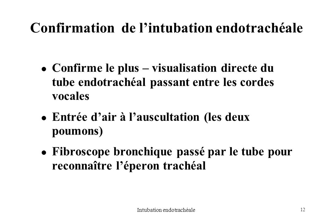 Confirmation de l'intubation endotrachéale
