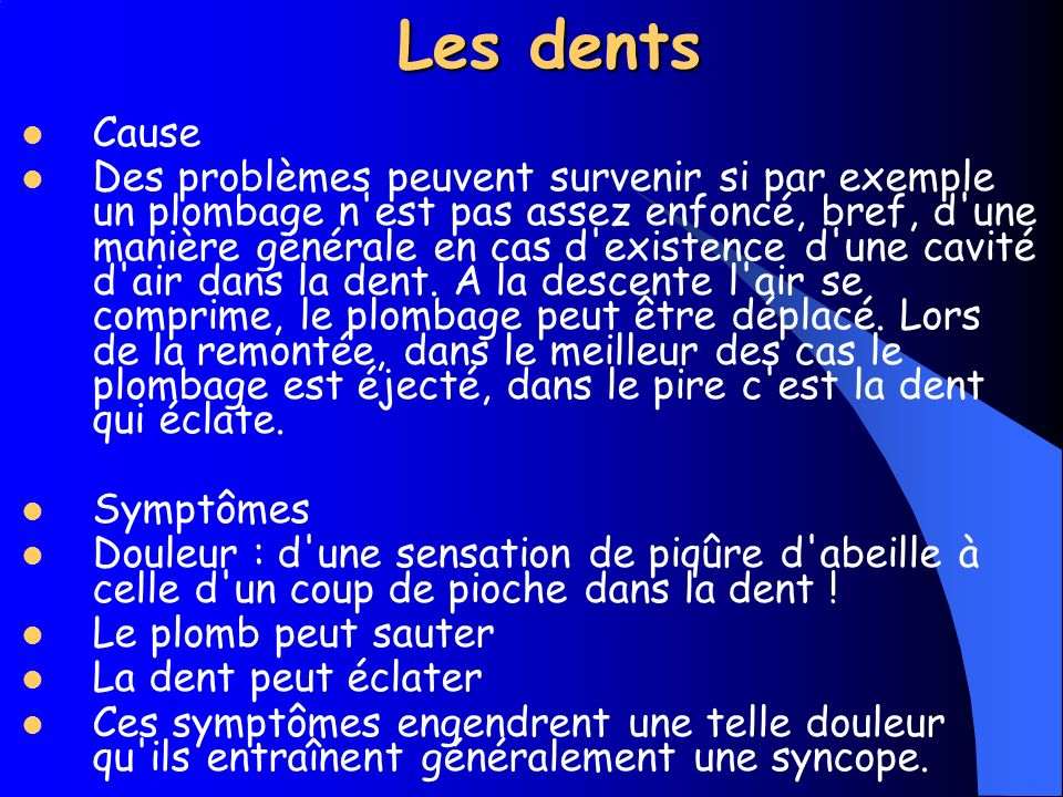 Les dents Cause.