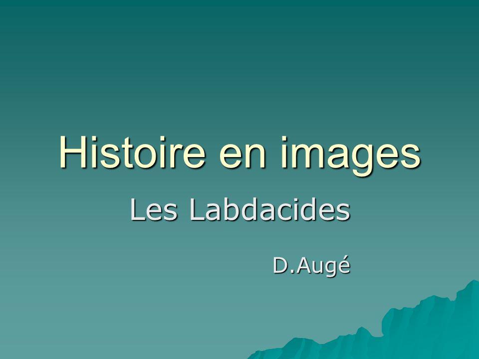 Histoire en images Les Labdacides D.Augé