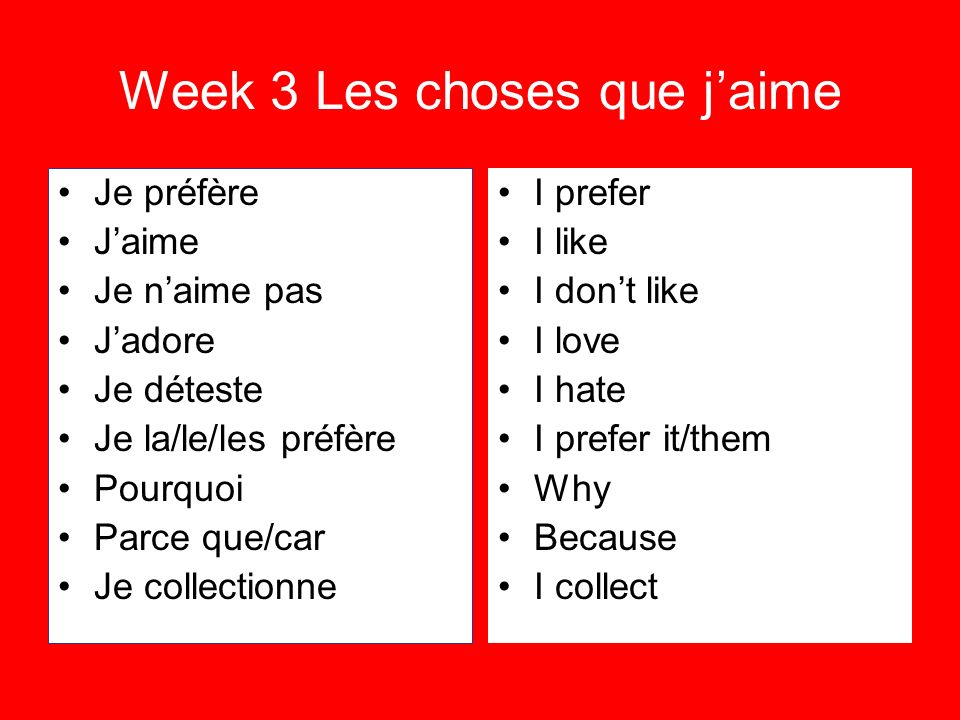 Week 3 Les choses que j'aime