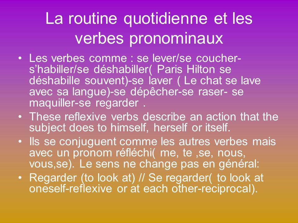 La routine quotidienne et les verbes pronominaux