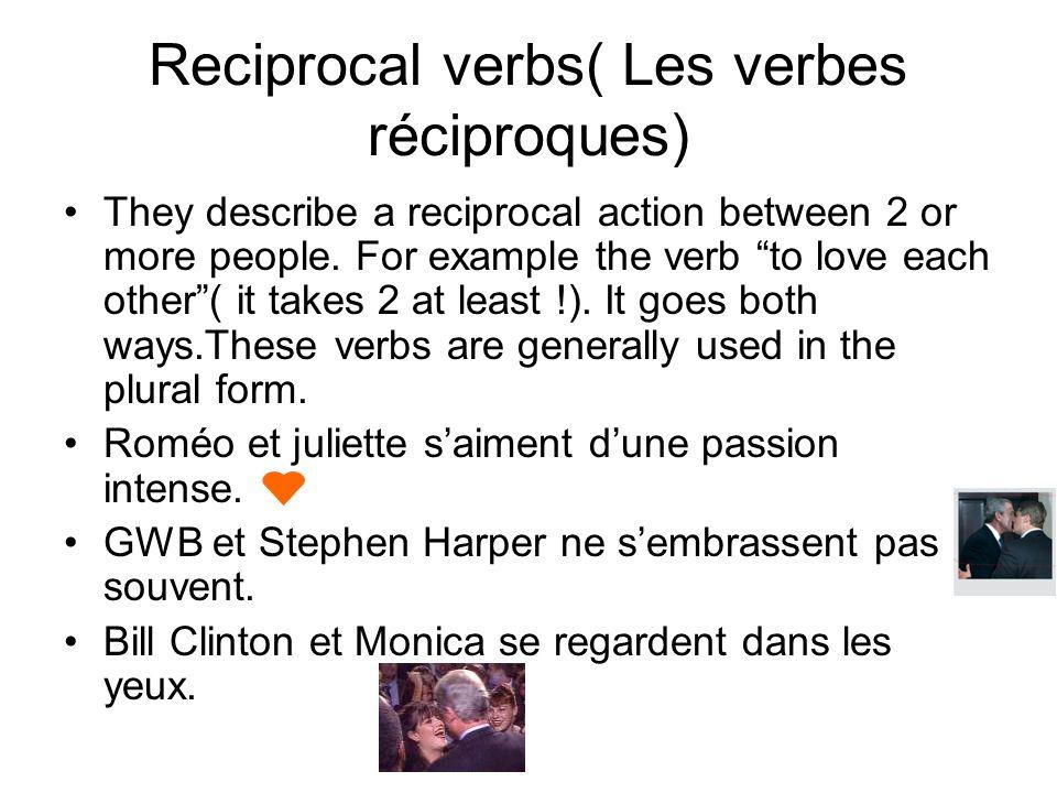 Reciprocal verbs( Les verbes réciproques)