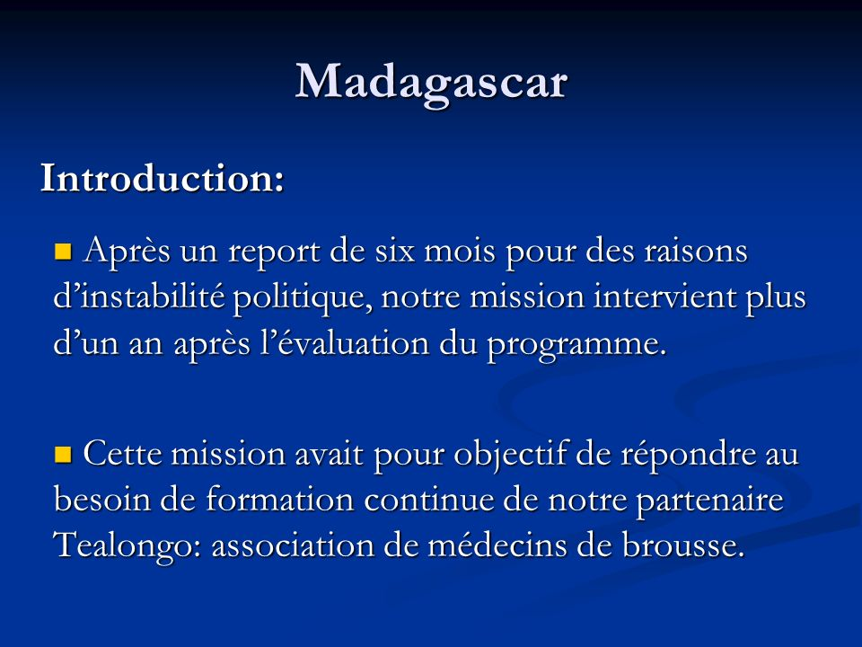 Madagascar Introduction: