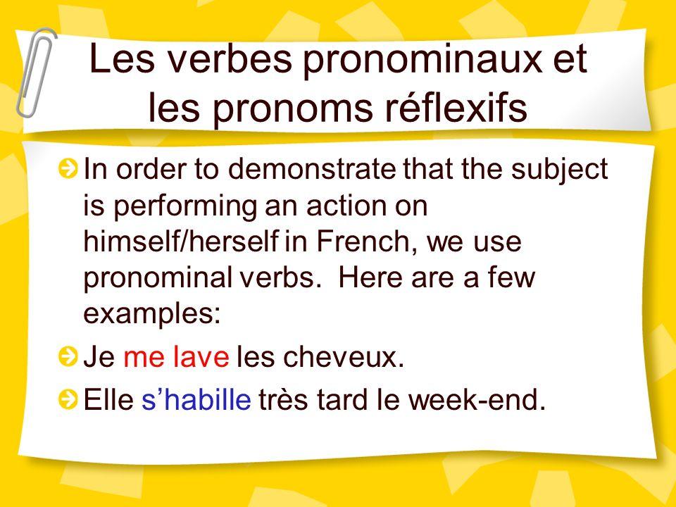 Les verbes pronominaux et les pronoms réflexifs
