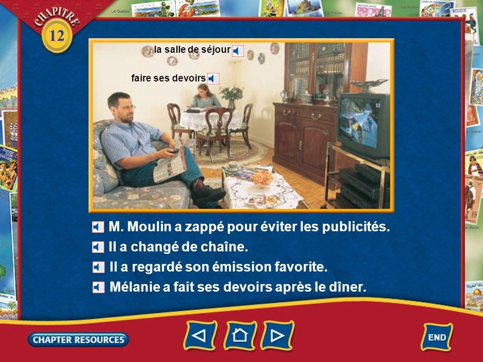 M. Moulin a zappé pour éviter les publicités.