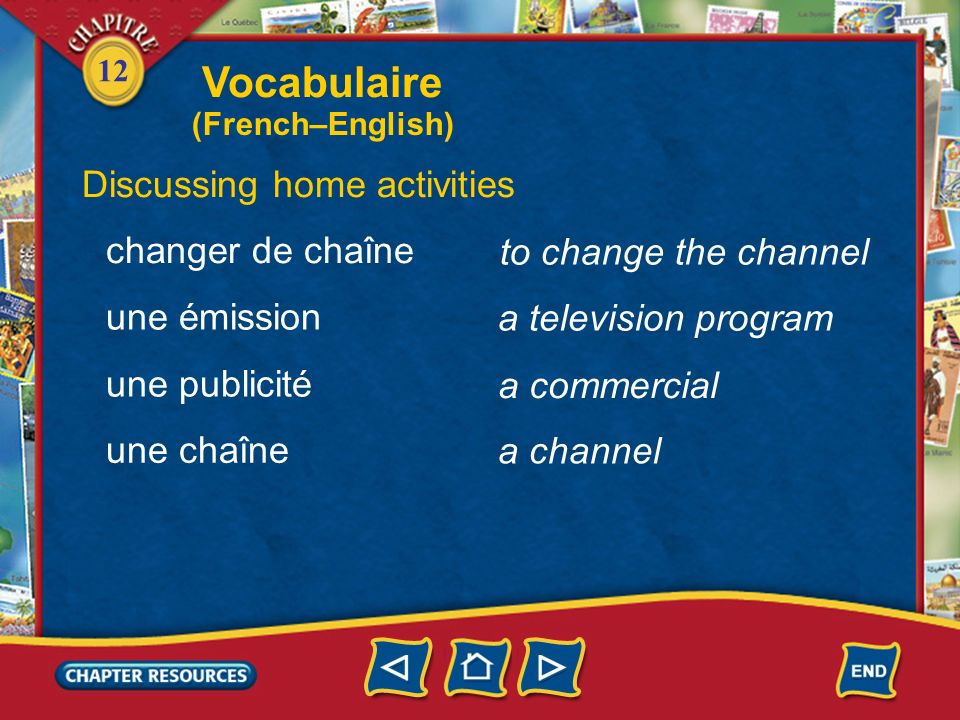 Vocabulaire Discussing home activities changer de chaîne