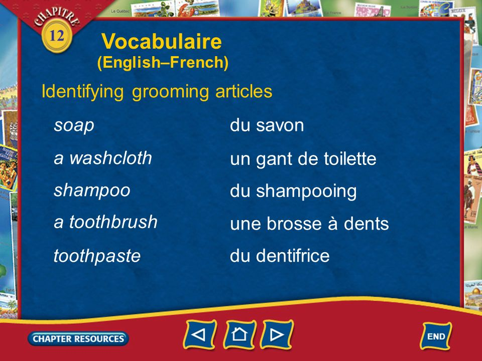 Vocabulaire Identifying grooming articles soap du savon a washcloth