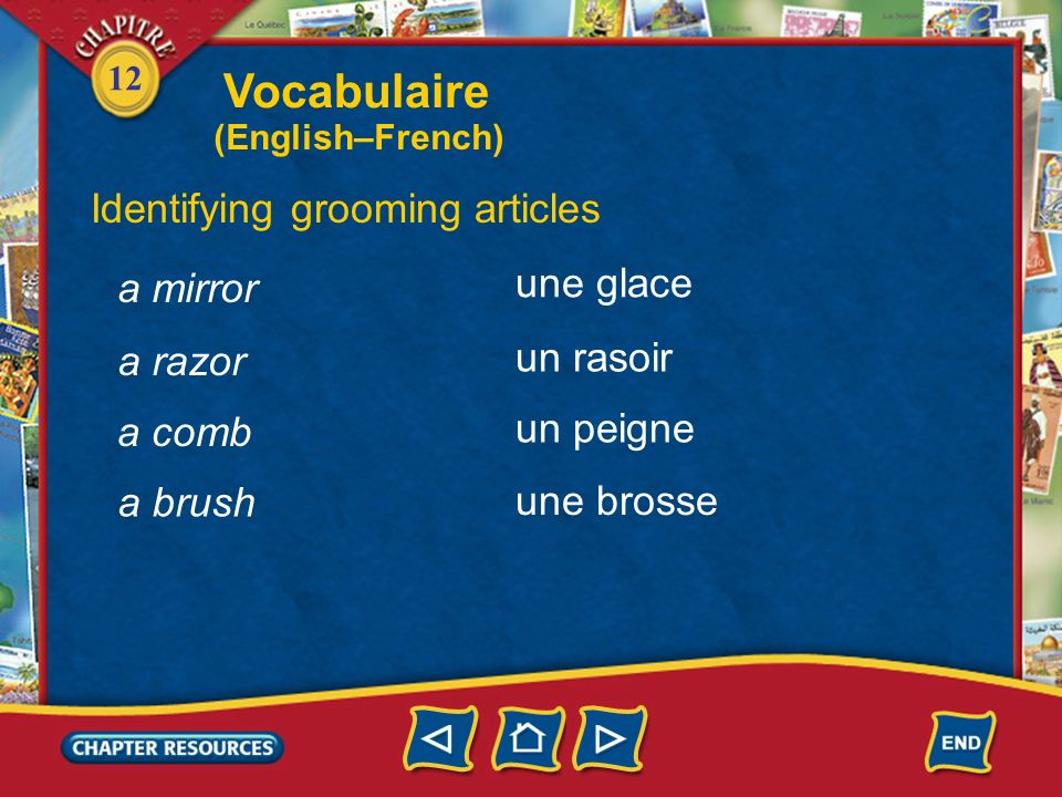 Vocabulaire Identifying grooming articles une glace a mirror un rasoir