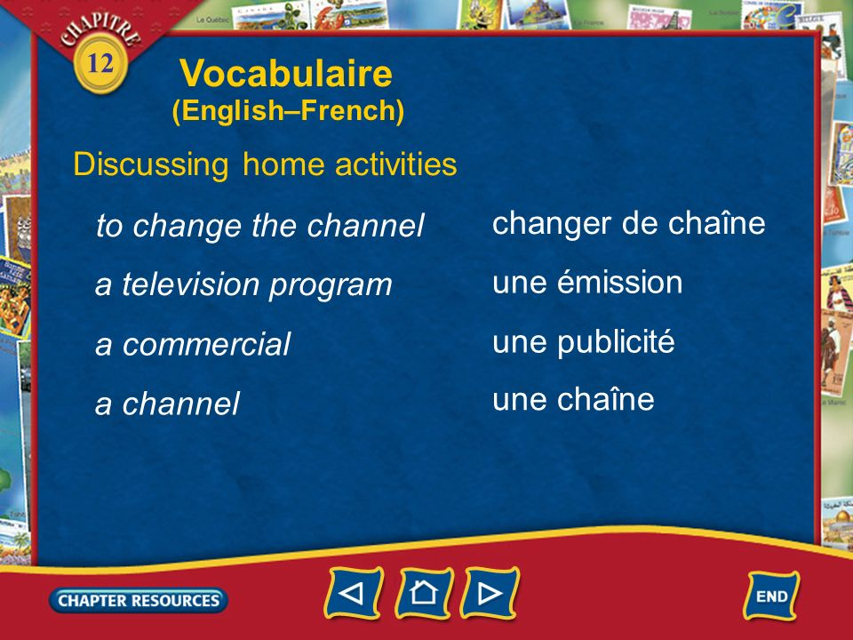 Vocabulaire Discussing home activities to change the channel