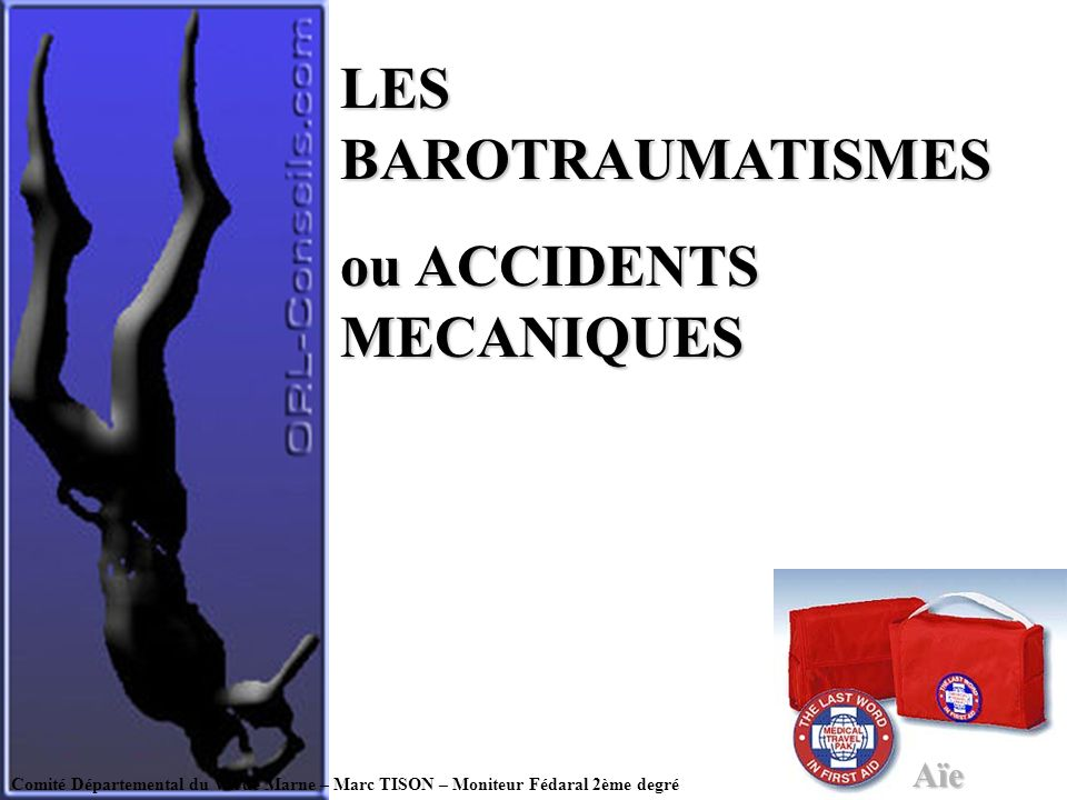 ou ACCIDENTS MECANIQUES
