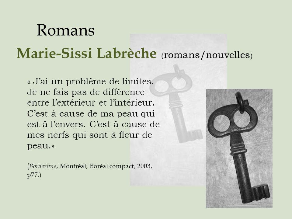 Romans Marie-Sissi Labrèche (romans/nouvelles)