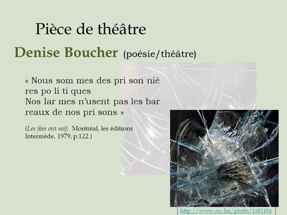 Pièce de théâtre Denise Boucher (poésie/théâtre)