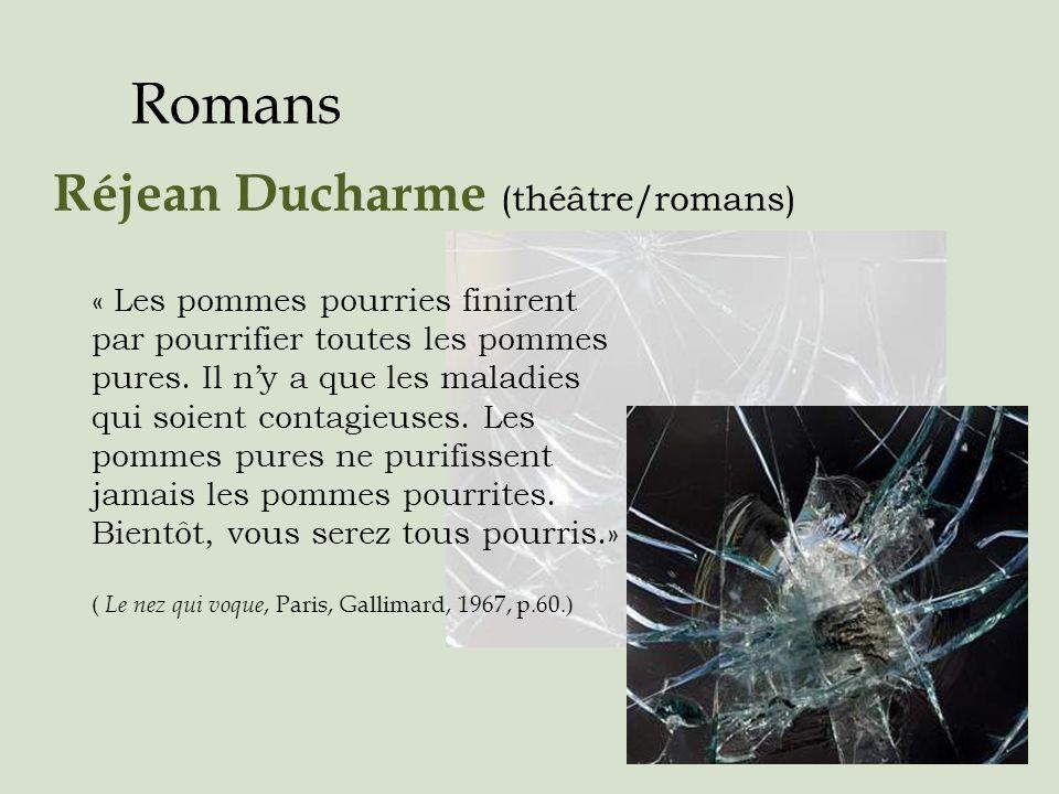 Romans Réjean Ducharme (théâtre/romans)