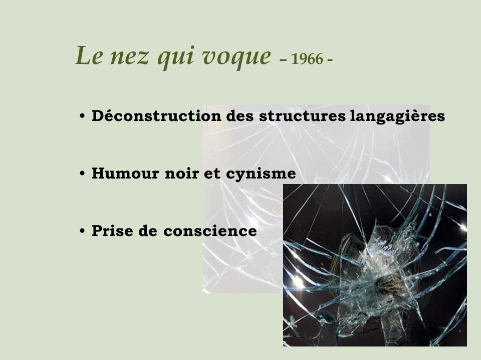 Le nez qui voque – 1966 - Déconstruction des structures langagières