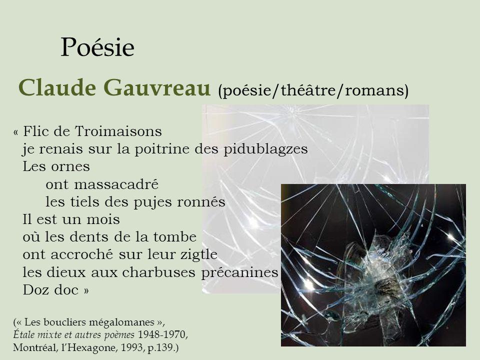Poésie Claude Gauvreau (poésie/théâtre/romans) « Flic de Troimaisons