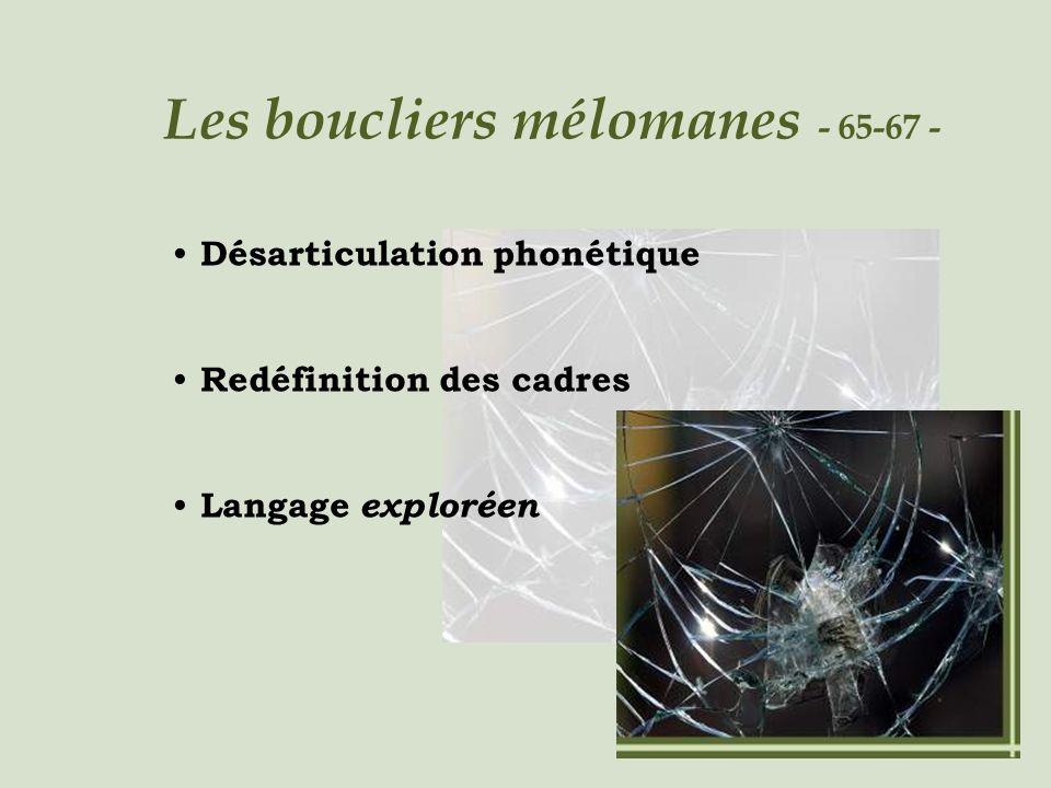 Les boucliers mélomanes - 65-67 -