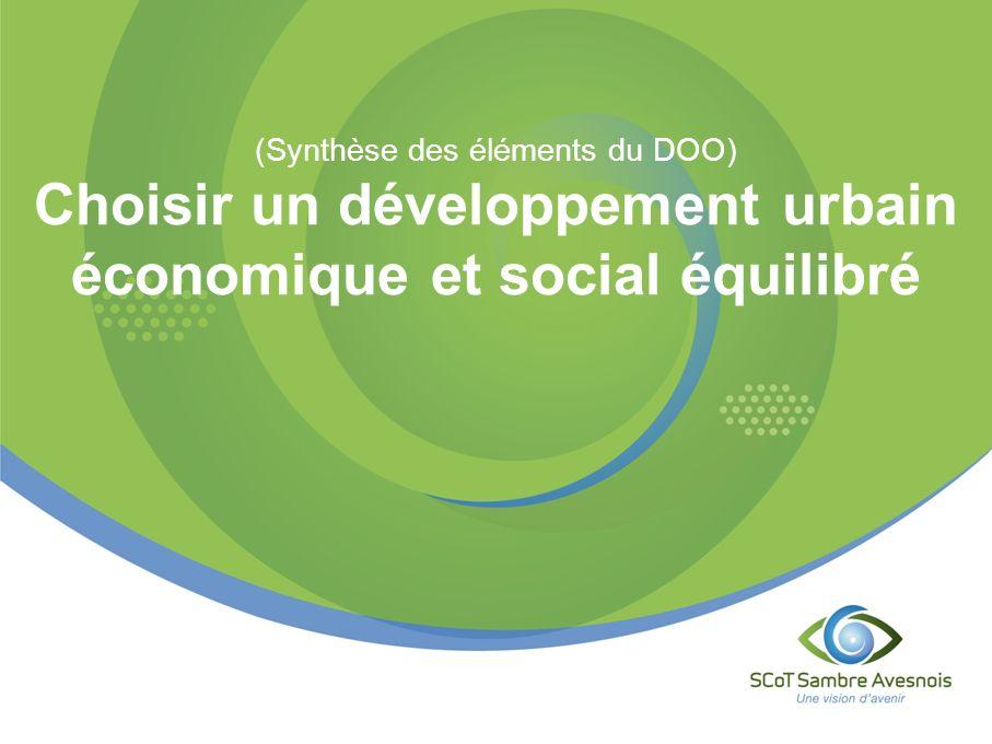 Choisir un développement urbain économique et social équilibré