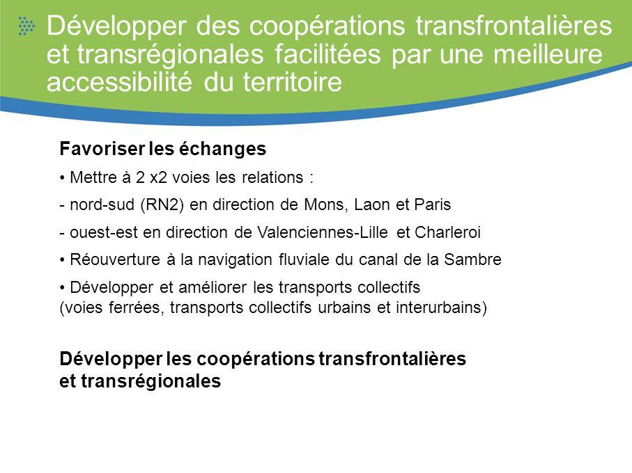 Développer des coopérations transfrontalières et transrégionales facilitées par une meilleure accessibilité du territoire