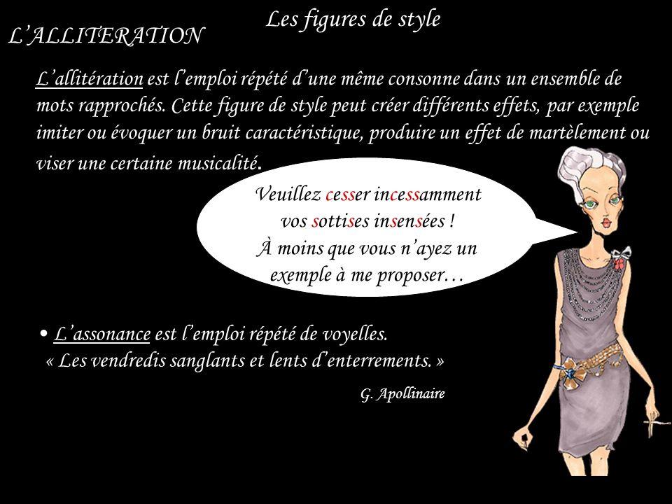Les figures de style L'ALLITERATION