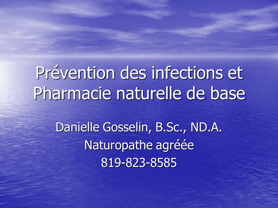 Prévention des infections et Pharmacie naturelle de base