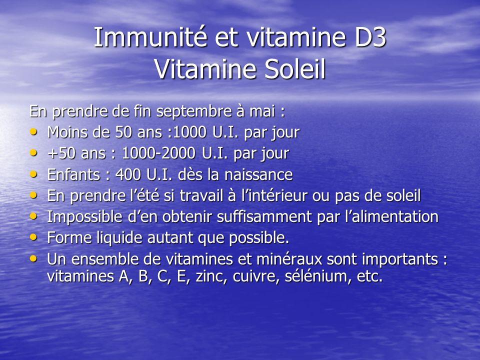Immunité et vitamine D3 Vitamine Soleil