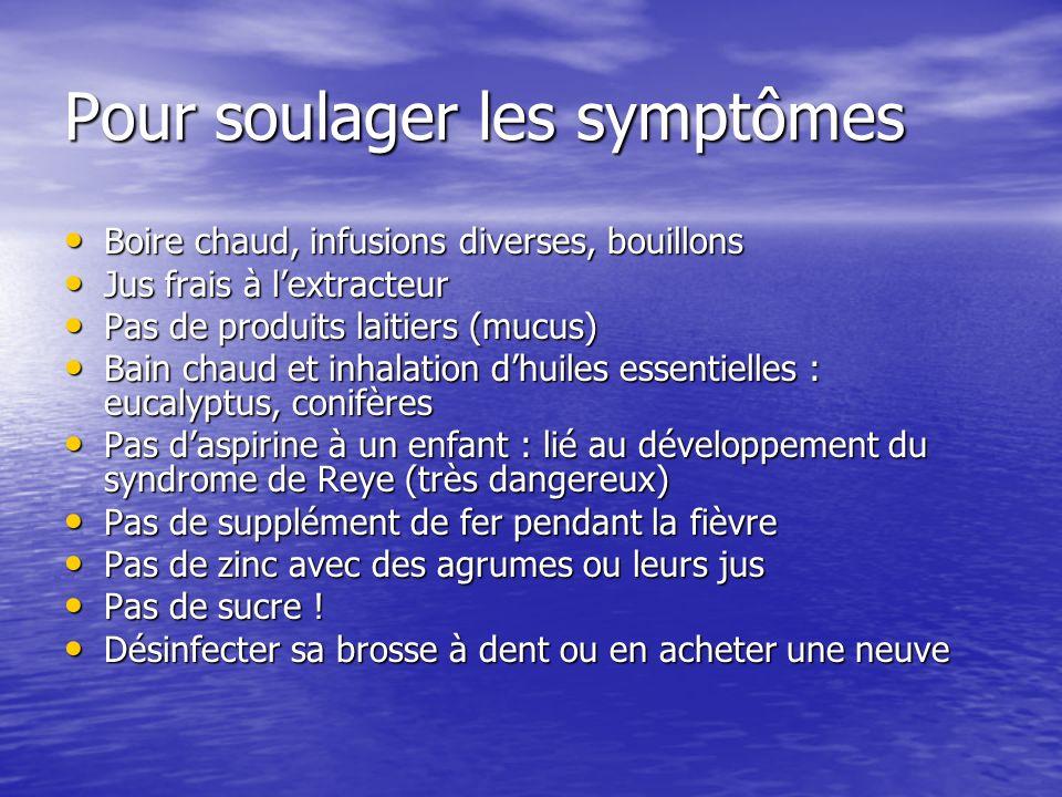 Pour soulager les symptômes