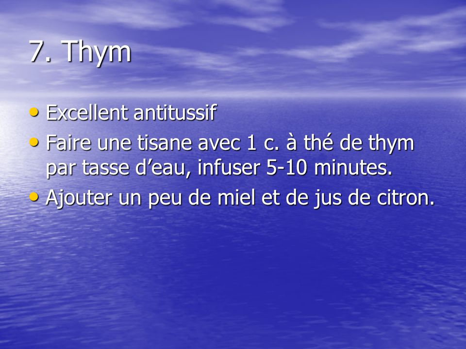 7. Thym Excellent antitussif