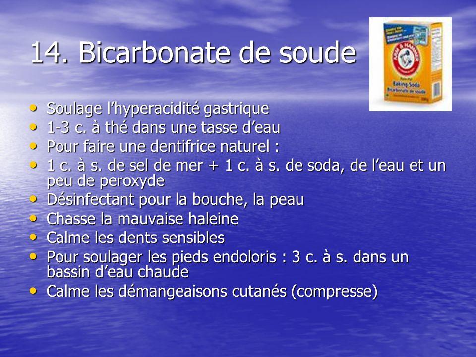 14. Bicarbonate de soude Soulage l'hyperacidité gastrique