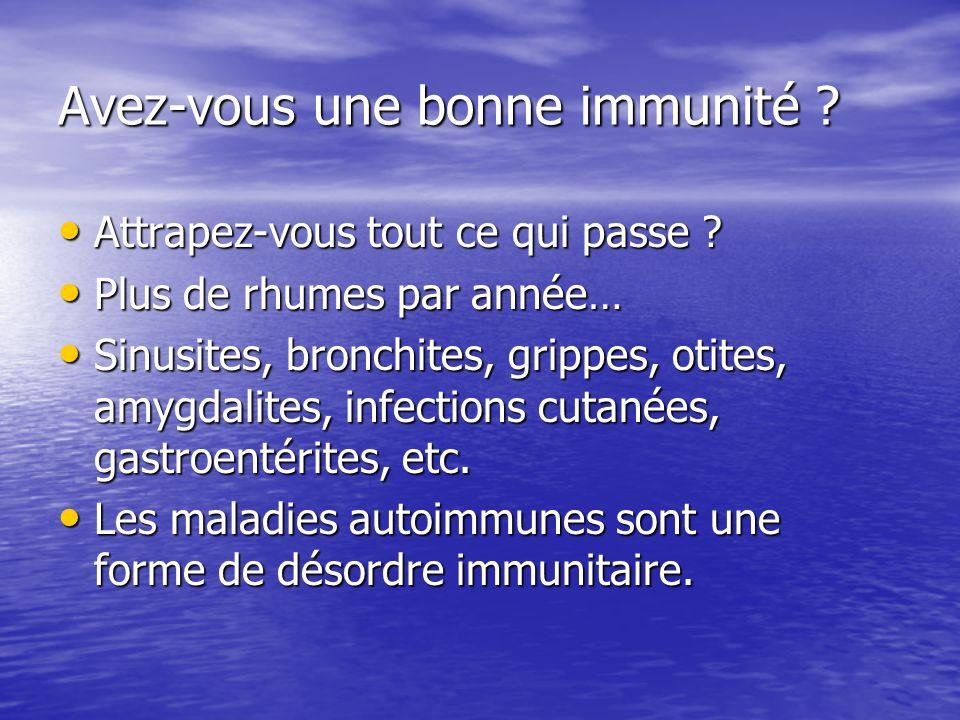 Avez-vous une bonne immunité
