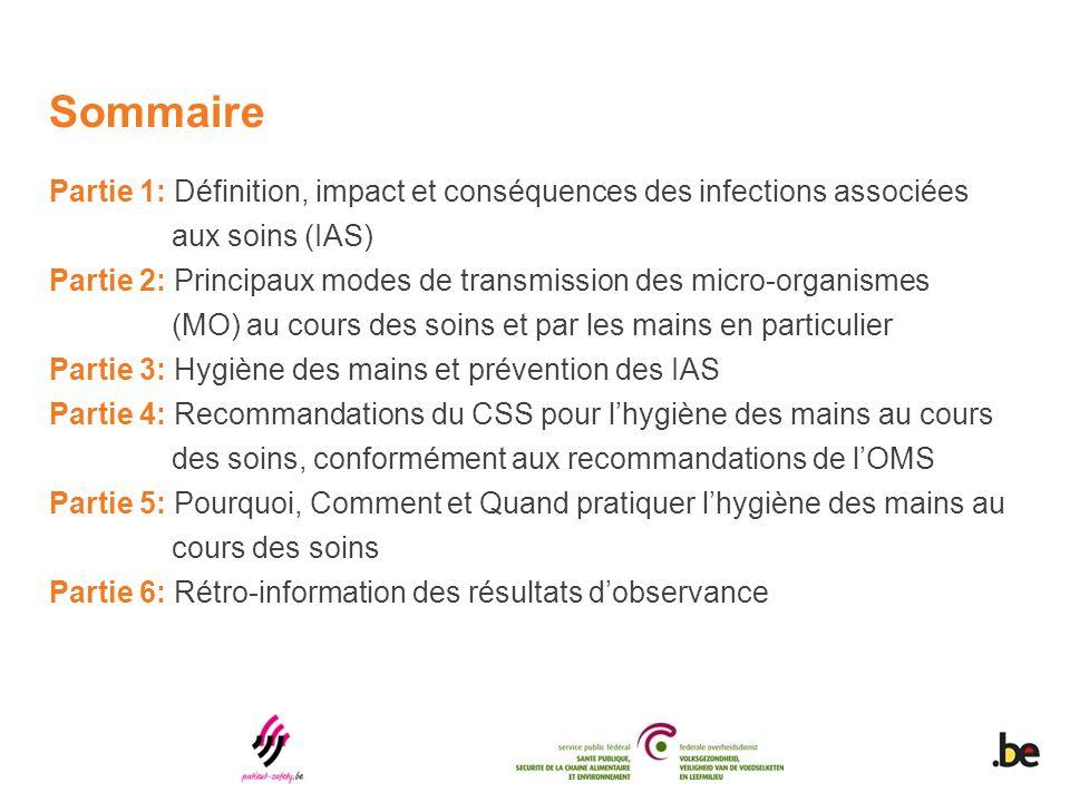 Sommaire Partie 1: Définition, impact et conséquences des infections associées. aux soins (IAS)