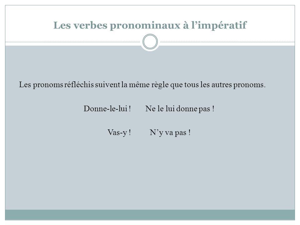 Les verbes pronominaux à l'impératif