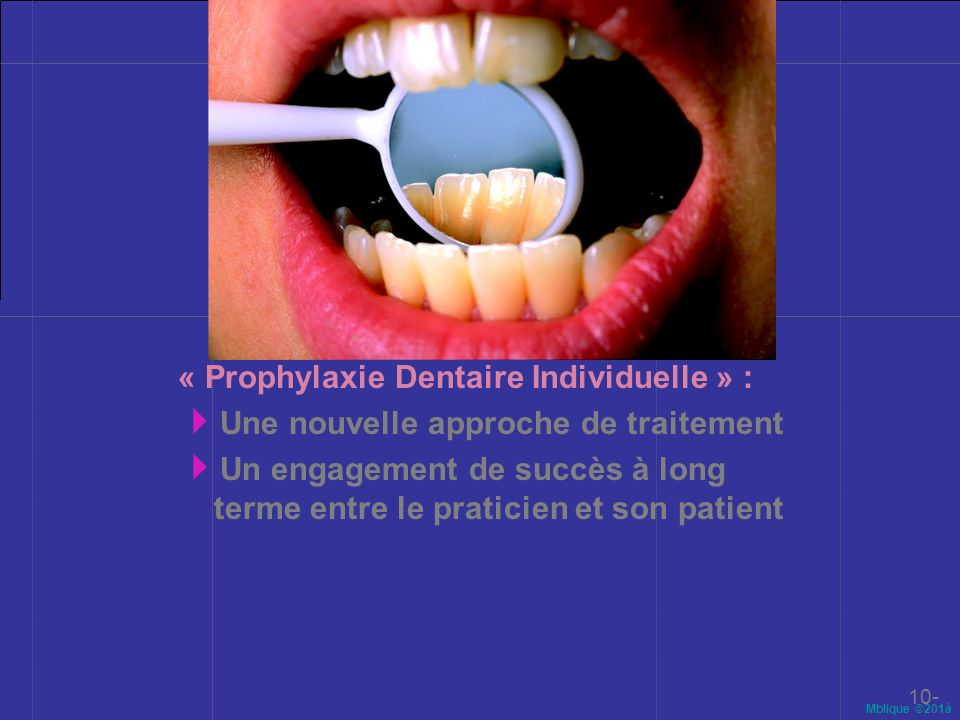 « Prophylaxie Dentaire Individuelle » :