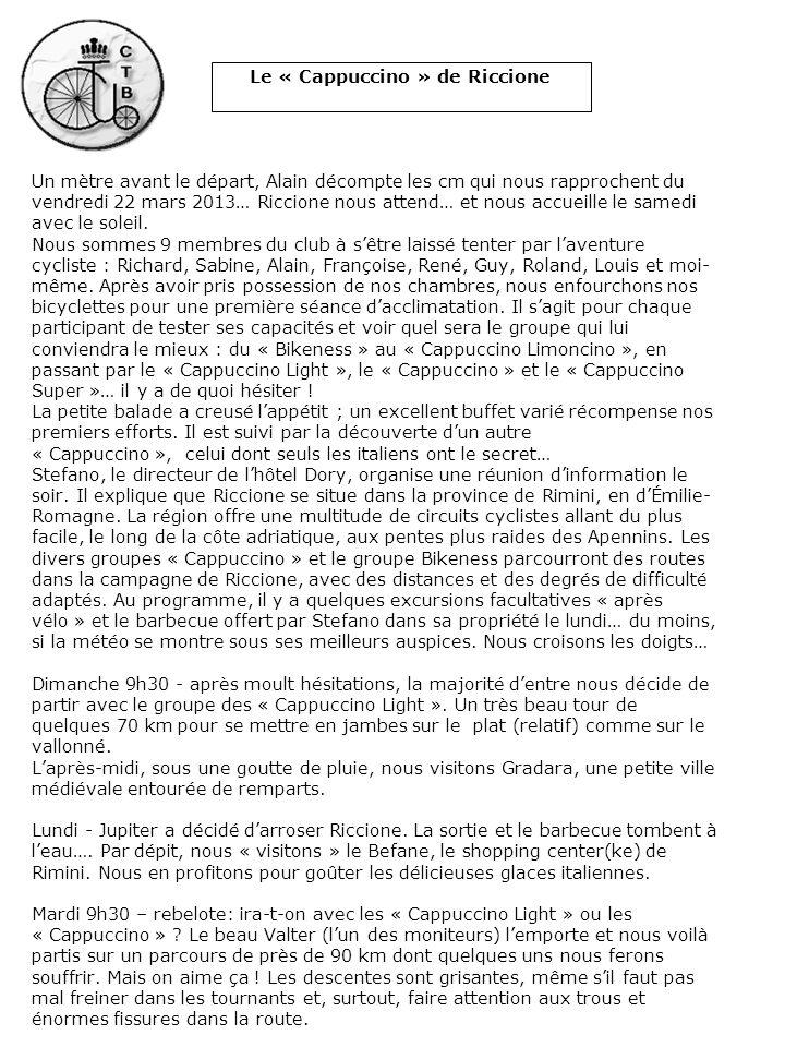 Le « Cappuccino » de Riccione