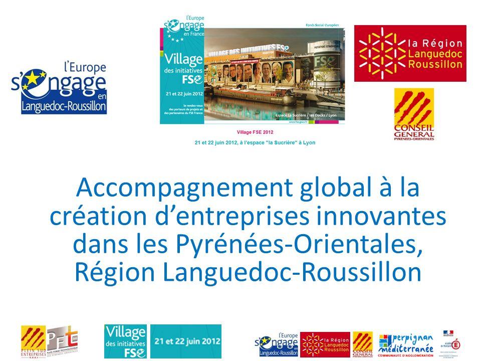 Accompagnement global à la création d'entreprises innovantes dans les Pyrénées-Orientales, Région Languedoc-Roussillon