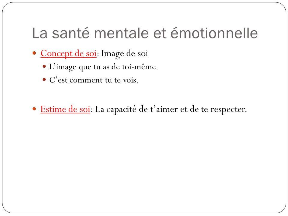 La santé mentale et émotionnelle