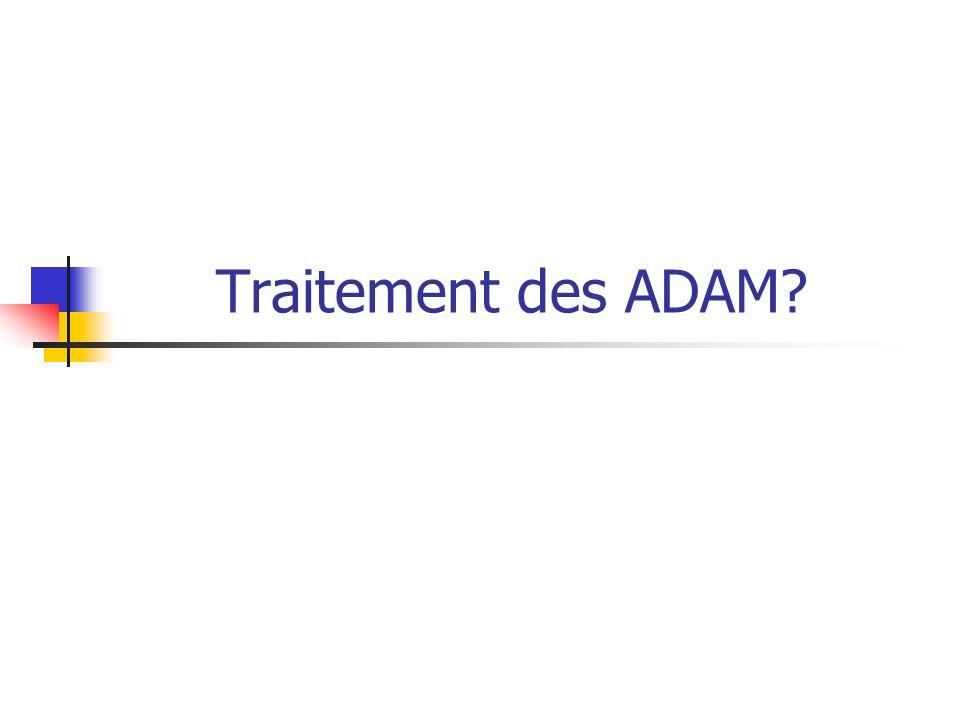 Traitement des ADAM