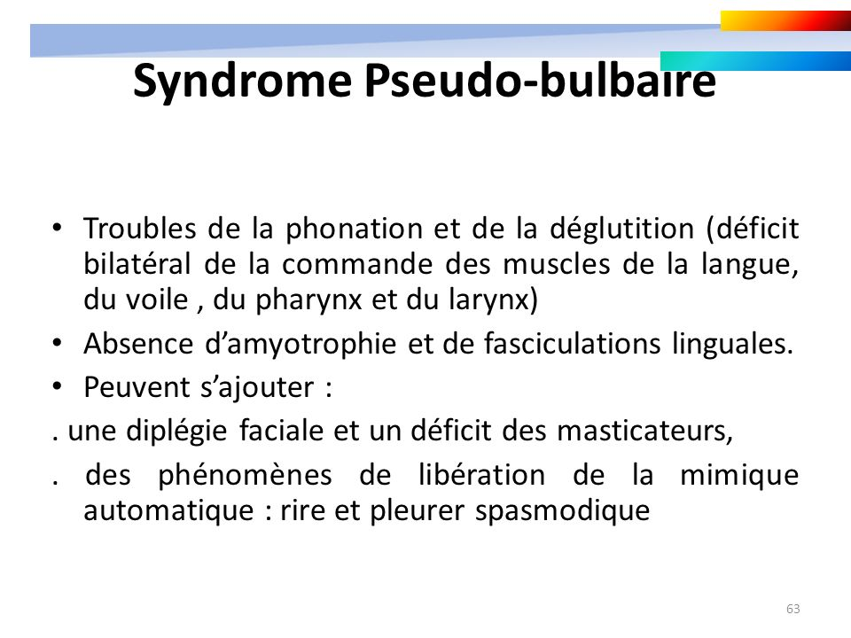Syndrome Pseudo-bulbaire