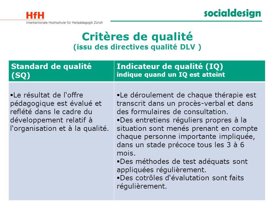 Critères de qualité (issu des directives qualité DLV )